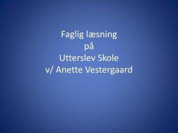 Faglig læsning v/ Anette Vestergaard - Viden om Læsning