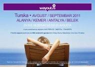 Turska • AVGUST / SEPTEMBAR 2011 ALANYA / KEMER ... - Wayout