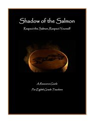 Shadow of the Salmon - College of Education - Washington State ...