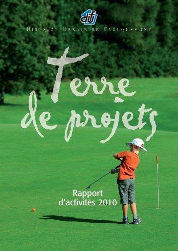 Rapport d'activités 2010 - District Urbain de Faulquemont