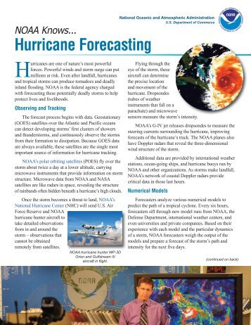 the challenging issue of hurricane forecasting and the need for better methods Hurricane predictions are challenging, in part, because there are an enormous number of variables in play -- such as temperature and humidity -- which need to be entered for different places and different times.