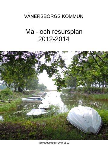 Mål- och resursplan 2012-2014 - Vänersborgs kommun