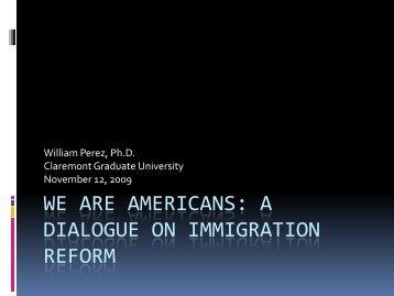 We Are Americans - William Perez, Ph.D.