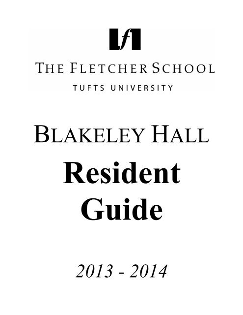 blakeley hall - Fletcher School of Law and Diplomacy - Tufts
