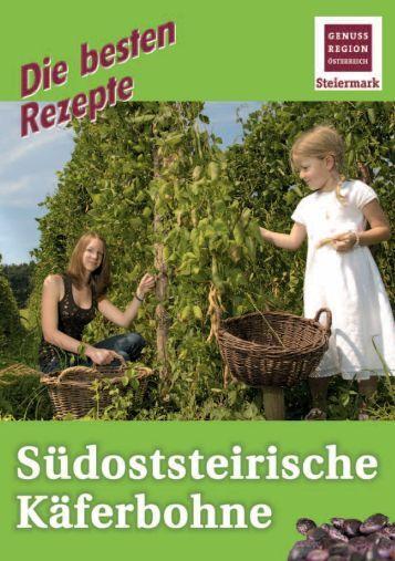 Käferbohnenrezepte - Landesverband der steirischen Gemüsebauern