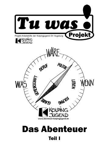 Das Abenteuer Teil 1 - Kolpingjugend Diözesanverband Augsburg