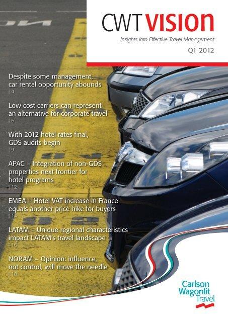 CWT Vision Q1 2012 Issue - Carlson Wagonlit Travel