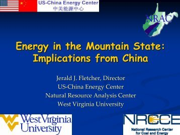2009 - Energy in the Mountain State: Implications from China