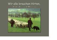 Wir alle brauchen Hirten, Schafe und Ziegen - Cultura21