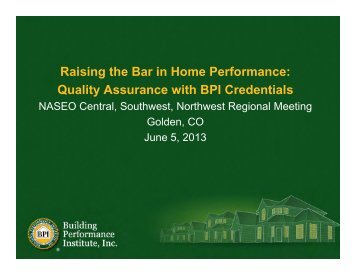 Raising the Bar in Home Performance - National Association of ...
