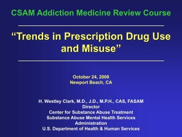October 24, 2008 - California Society of Addiction Medicine