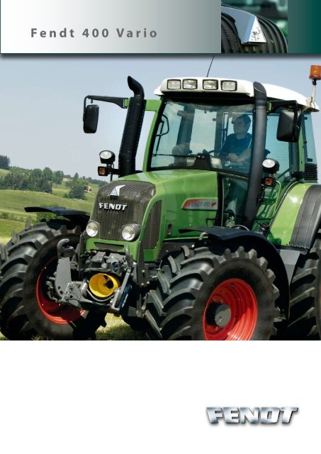 Fendt 400 Vario - Kakkis Agrifuture Products LTD