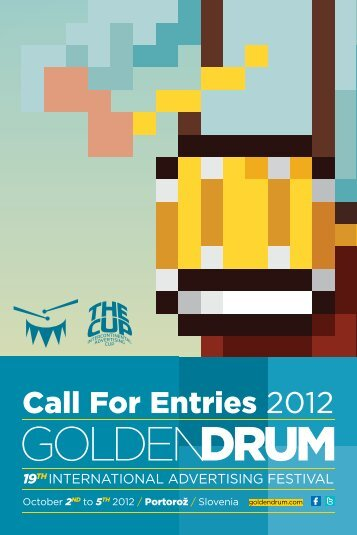 Call For Entries 2012 - Golden Drum