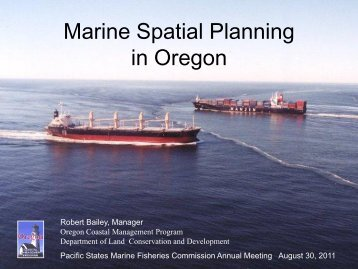 Marine Spatial Planning - Pacific States Marine Fisheries Commission