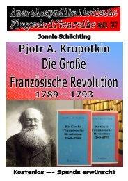 Pjotr A. Kropotkin, Die Große Französische Revolution 1789 - 1793