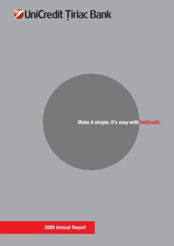 Make it simple. It's easy with UniCredit. 2009 Annual Report