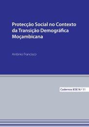 Protecção Social no Contexto da Transição Demográfica ... - IESE