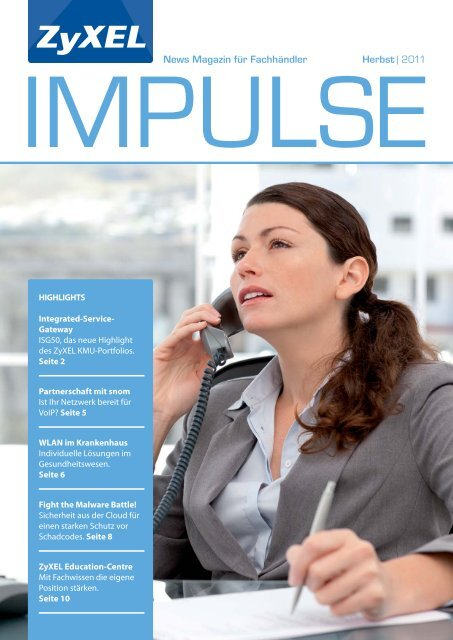 News Magazin für Fachhändler Herbst   2011 - ZyXEL