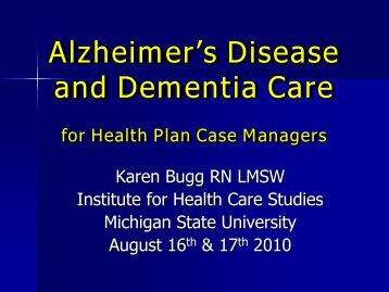 Dementia - Institute for Health Care Studies (IHCS) - Michigan State ...