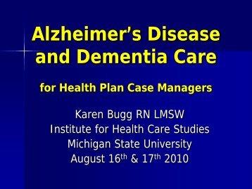 Dementia - Institute for Health Care Studies (IHCS) - Michigan State ...