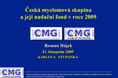 Česká melomová skupina a její nadační fond v roce 2009