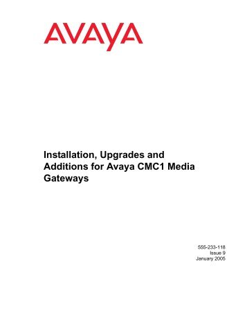Installation, Upgrades and Additions for Avaya ... - Avaya Support