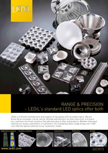 RANGE & PRECISION – LEDiL's standard LED optics offer both