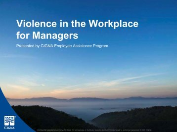 Violence in the Workplace for Managers (PDF) - CignaBehavioral.com