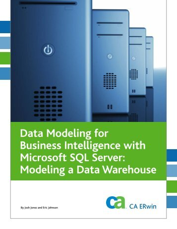 Data Modeling for Business Intelligence with ... - CA Technologies