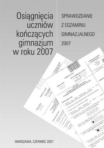 sprawozdanie z egzaminu gimnazjalnego 2007 - CKE
