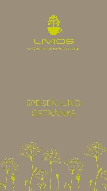 SPEISEn Und gEtränkE - Livios