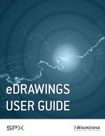 User Guide: eDrawings Viewer - SPX Transformer Solutions