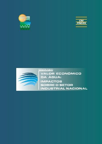 Valor econômico da água (pdf - 421kb) - CNI