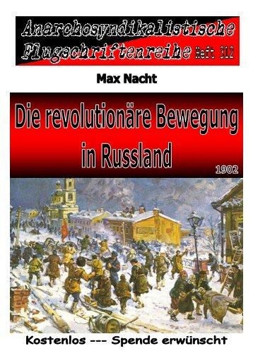 312 Nacht, Max - Die revolutionäre Bewegung in Russland