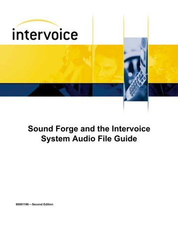 Sound Forge and the Intervoice System Audio File Guide