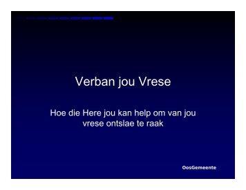 Verban Jou Vrese (1): Inleiding - Lyttelton-Oos-gemeente