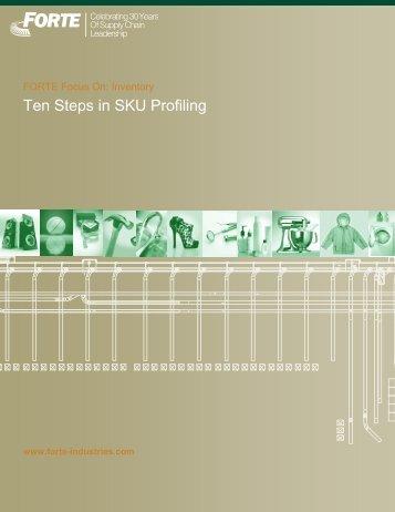 Ten Steps in SKU Profiling - FORTE Industries