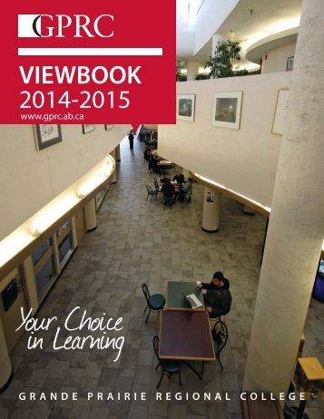 VIEWBOOK 2013-2014 - Grande Prairie Regional College