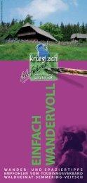 EINFA CH W AN d ER V O ll - Waldheimat Semmering Veitsch