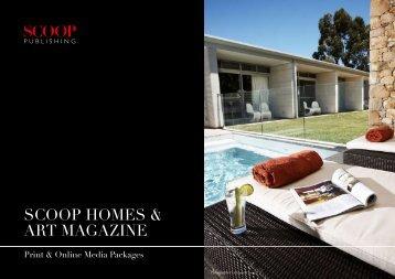 SCOOP HOMES & ART MAGAZINE - Scoop Magazine