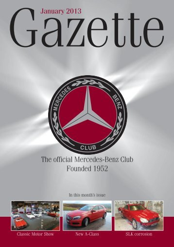 January 2013 Gazette - The Mercedes-Benz Club