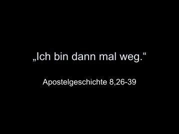 Apostelgeschichte 8,26-39 - EFG Hemsbach