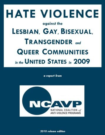 2009 National Hate Violence Report - Community United Against ...