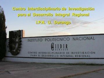 conocenos - Bienvenidos a la Página del CIIDIR-IPN Unidad Durango