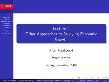 Lecture 5 Other Approaches to Studying Economic Growth