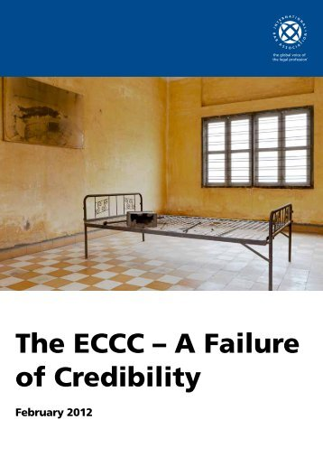 The ECCC – A Failure of Credibility - International Bar Association