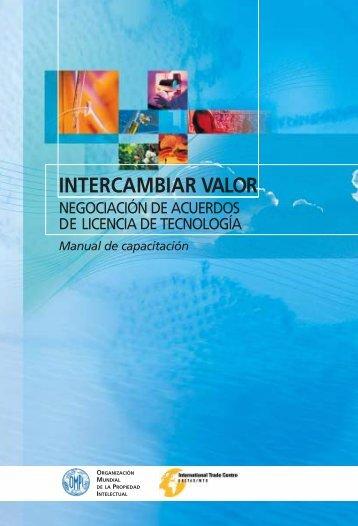 Intercambiar valor: Negociación de acuerdos de licencia ... - Madri+d
