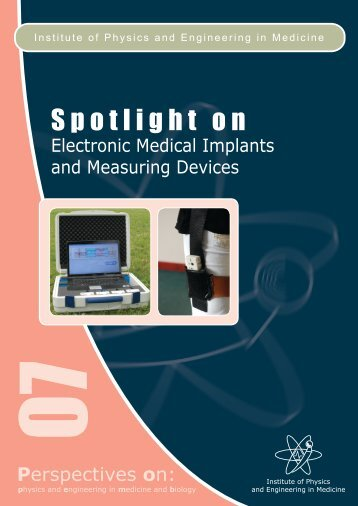 Spotlight 7: Electronic Medical Implants and Measuring Devices