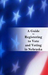 Guide to Registering to Vote - Nebraska Secretary of State