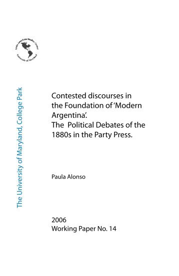 Contested discourses in the Foundation of 'Modern Argentina'. The ...
